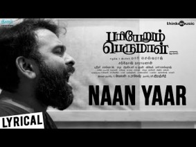 Naan Yaar Song Lyrics