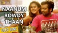 Naanum Rowdy Dhaan Song Lyrics