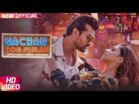 Nachan Ton Pehlan Song Lyrics