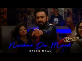 Nachne Da Mood Song Lyrics