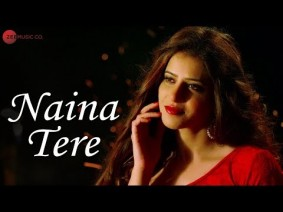 Naina Tere Song Lyrics