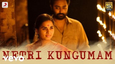 Netri Kungumam Song Lyrics