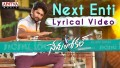 Next Enti Song Lyrics