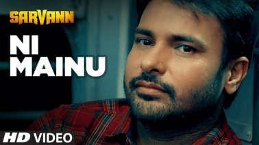 Ni Mainu Song Lyrics
