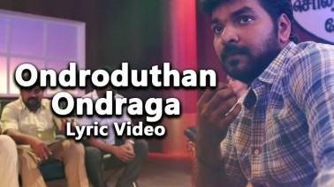 Ondroduthan Ondraga Song Lyrics