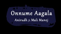 Onnume Aagala - Single Album Lyrics