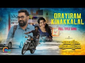 Orayiram kinakkalal Song Lyrics