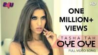 Tasha Tah - OYE OYE Lyrics