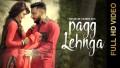 Pagg Lehnga Song Lyrics