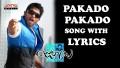 Pakado Pakado Song Lyrics