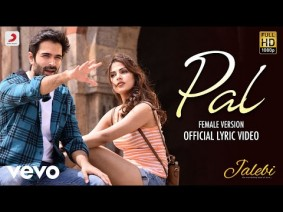 Pal (Female Version) Song Lyrics