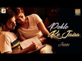 Pehle Ke Jaisa Song Lyrics