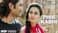 Phir Kabhi Song Lyrics