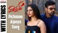 Pichonne Aipoya Song Lyrics
