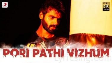 Pori Pathi Vizhum Song Lyrics
