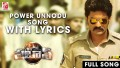 Power Unnodu Song Lyrics