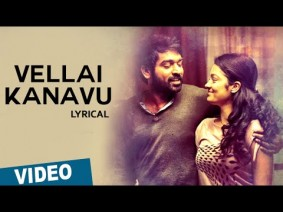 Vellai Kanavu Song Lyrics