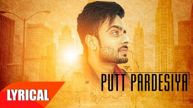 Putt Pardesiya Lyrics