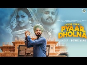 Pyaar Dholna Song Lyrics
