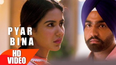 Pyar Bina Song Lyrics