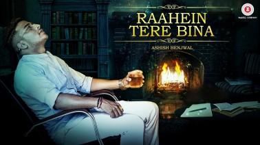 Raahein Tere Bina Song Lyrics