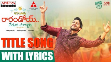 Raarandoi Veduka Choodham Title Song Lyrics
