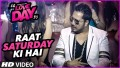 Raat Saturday Ki Hai Song Lyrics