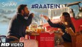 Raatein Song Lyrics Song Lyrics