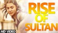 Rise of Sultan Song Lyrics