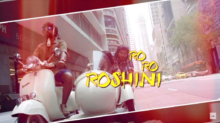 Ro Ro Roshini Song Lyrics From Chennai 2 Singapore