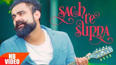 Sach Te Supna Song Lyrics