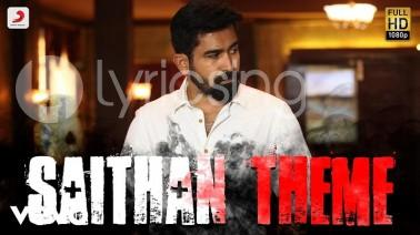 Saithan Theme Song Lyrics