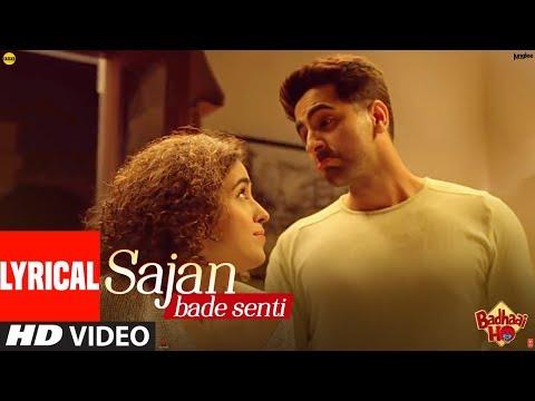 Sajan Bade Senti Song Lyrics