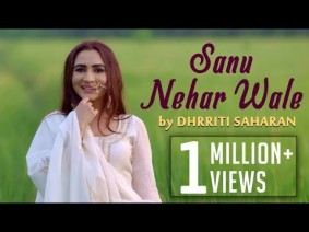 Sanu Nehar Wale Song Lyrics