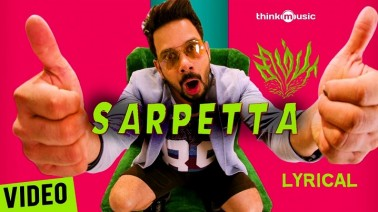 Sarpetta Song Lyrics