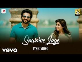Sawarne Lage Song Lyrics