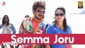 Semma Joru Song Lyrics Song Lyrics