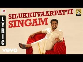 Silukkuvarupatti Singam Title Track Song Lyrics