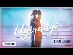 Uyiraagi Song Lyrics
