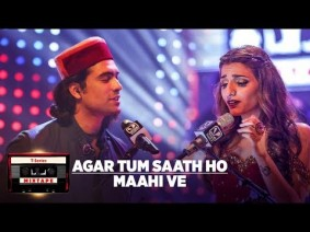 Agar Tum Saath Ho + Maahi Ve Song Lyrics
