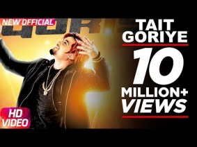 Tait Goriye Song Lyrics