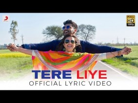 Tere Liye Song Lyrics