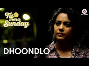 Dhoodlo Tum Song Lyrics