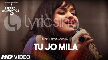 Tu Jo Mila Acoustic Song lyrics