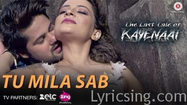 Tu Mila Sab Song Lyrics