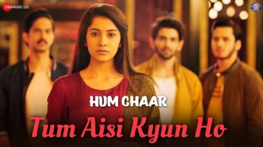 Tum Aisi Kyun Ho Song Lyrics