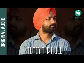 Tuteya Phull Song Lyrics