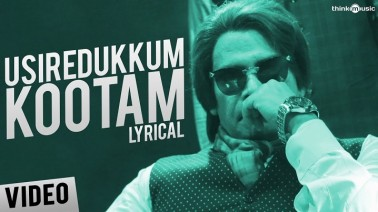 Usiredukkum Kootam Song Lyrics
