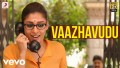 Vaazhavudu Song Lyrics