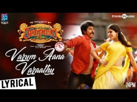 Varum Aana Varaathu Song Lyrics